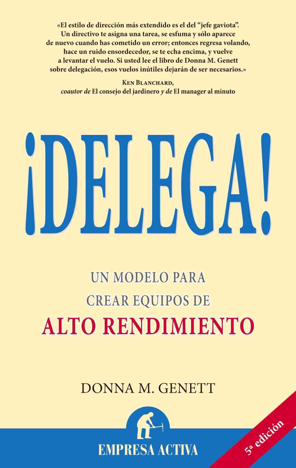 Delega/If You Want it Done Right, You Don't Have to Do it Yourself By Genett, Donna M.